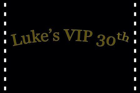 Luke's_VIP_30th-block